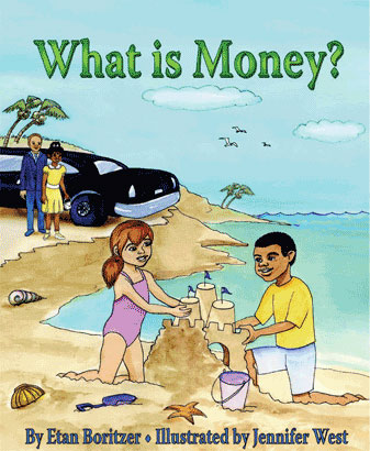 cover for what is money how children learn to handle money and learn financial responsibility